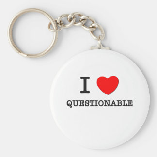 I Love Questionable Basic Round Button Key Ring