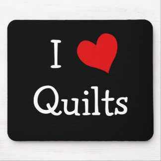 I Love Quilts Mouse Mat