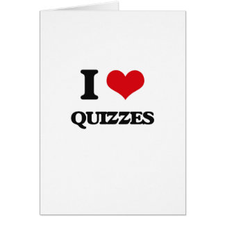 I Love Quizzes Greeting Card