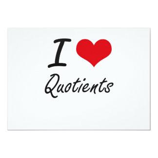I Love Quotients 13 Cm X 18 Cm Invitation Card