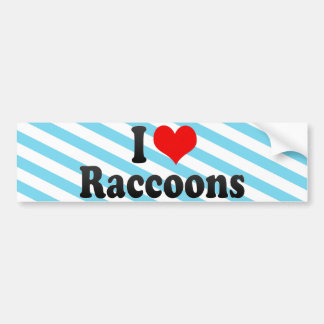 I Love Raccoons Bumper Sticker
