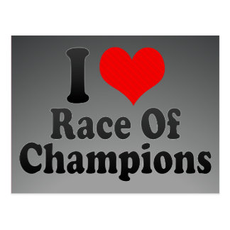 I love Race Of Champions Postcard