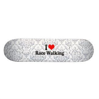 I love Race Walking Skateboard Decks
