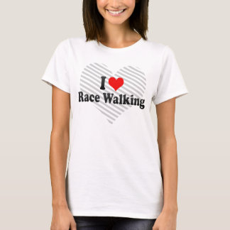 I love Race Walking T-Shirt