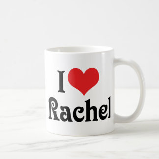 I Love Rachel Coffee Mug