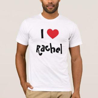 I Love Rachel T-Shirt