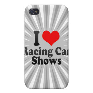 I love Racing Car Shows iPhone 4/4S Covers