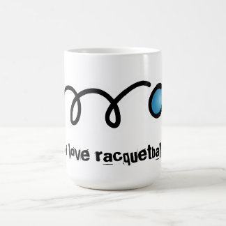 I love racquetball coffe mug