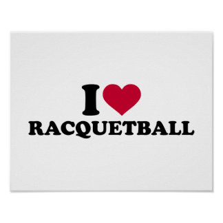 I love Racquetball Poster