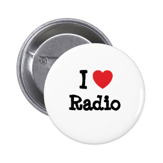 I love Radio heart custom personalized Buttons