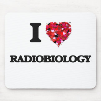 I Love Radiobiology Mouse Mat