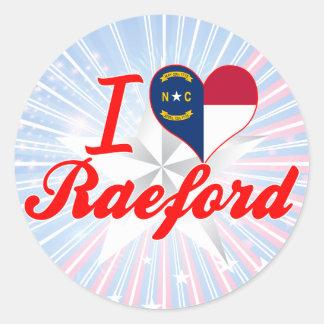 I Love Raeford, North Carolina Round Sticker