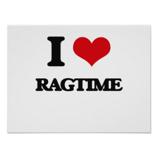 I Love Ragtime Poster