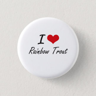 I Love Rainbow Trout artistic design 3 Cm Round Badge