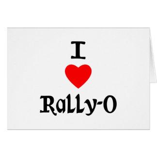I Love Rally-O Greeting Card