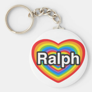 I love Ralph. I love you Ralph. Heart Basic Round Button Key Ring