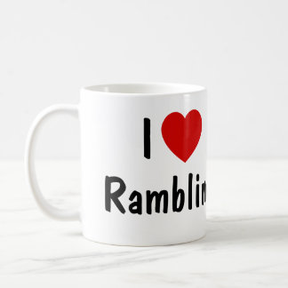 I Love Rambling Coffee Mug