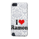 I love Ramon iPod Touch 5G Cover