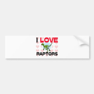 I Love Raptors Bumper Stickers