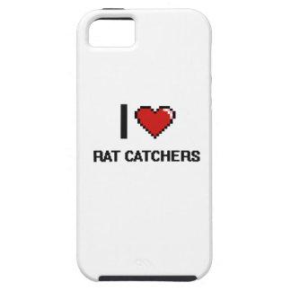 I love Rat Catchers Tough iPhone 5 Case