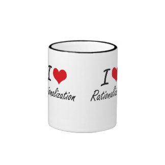 I Love Rationalization Ringer Mug