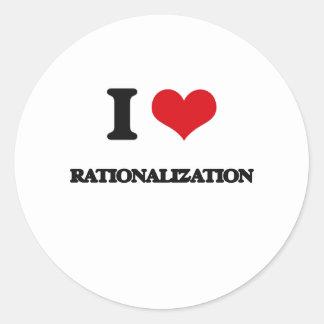 I Love Rationalization Round Sticker