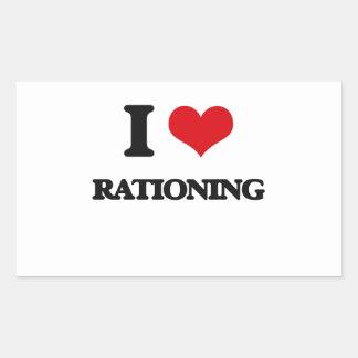 I Love Rationing Rectangular Sticker