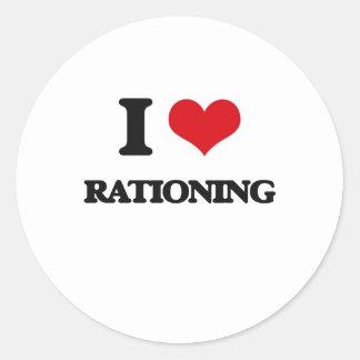 I Love Rationing Round Sticker