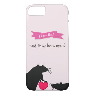 I Love Rats and They Love Me iPhone 8/7 Case