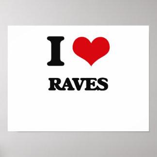 I Love Raves Poster