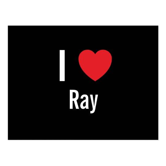 I love Ray Postcard