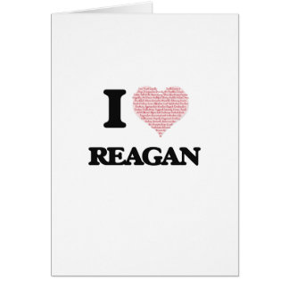 I love Reagan (heart made from words) design Greeting Card