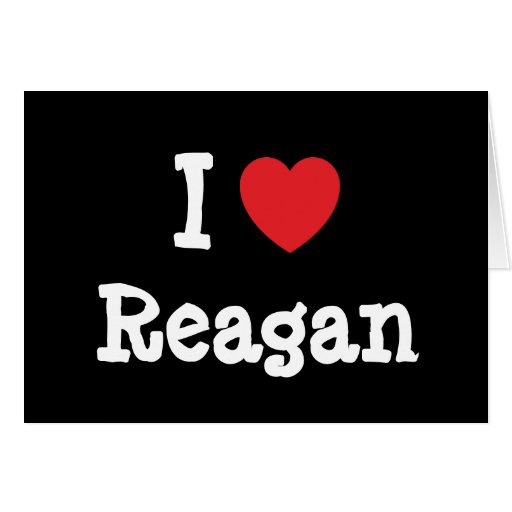 I love Reagan heart T-Shirt Cards