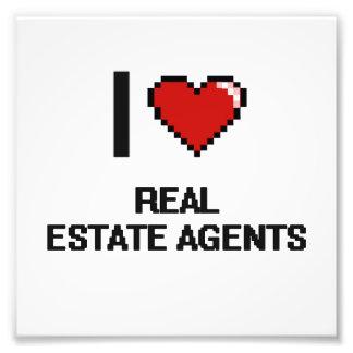 I love Real Estate Agents Art Photo