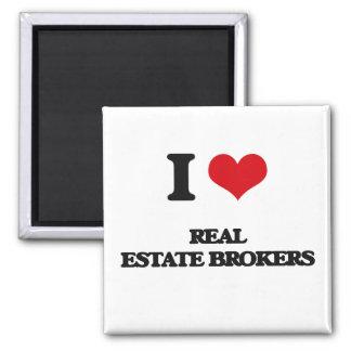 I love Real Estate Brokers Fridge Magnet