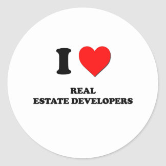 I Love Real Estate Developers Round Stickers