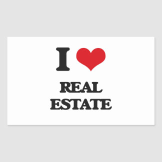 I Love Real Estate Rectangular Sticker