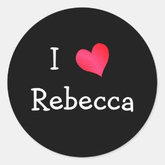 I Love Rebecca Round Stickers