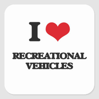 I Love Recreational Vehicles Square Sticker