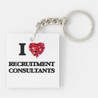I love Recruitment Consultants Double-Sided Square Acrylic Key Ring