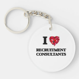 I love Recruitment Consultants Single-Sided Round Acrylic Key Ring