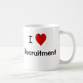 I Love Recruitment - Rude and Cheeky Reasons Why! Coffee Mug