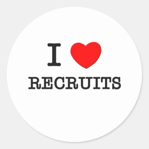 I Love Recruits Round Sticker