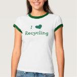 I Love Recycling Shirts