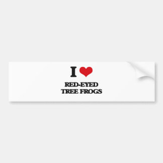 I love Red-Eyed Tree Frogs Bumper Stickers