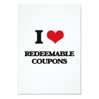 """I Love Redeemable Coupons 3.5"""" X 5"""" Invitation Card"""
