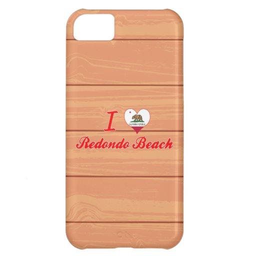 I Love Redondo Beach, California iPhone 5C Cases