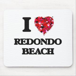 I love Redondo Beach California Mouse Pad