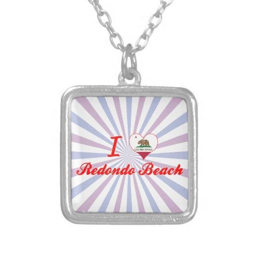 I Love Redondo Beach, California Custom Jewelry