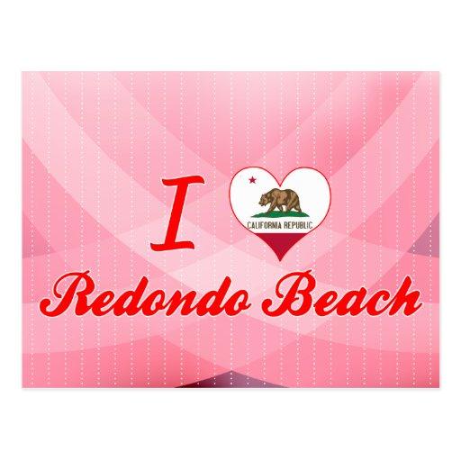 I Love Redondo Beach, California Postcards
